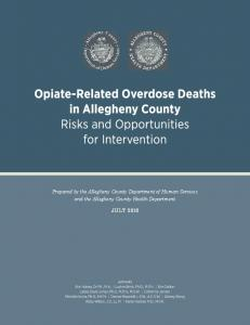 Opiate-Related Overdose Deaths in Allegheny County