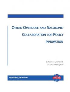 opioid overdose and naloxone: collaboration for policy innovation