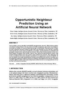 Opportunistic Neighbour Prediction Using an Artificial Neural Network