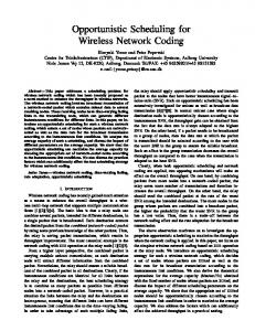 Opportunistic Scheduling for Wireless Network Coding - CiteSeerX