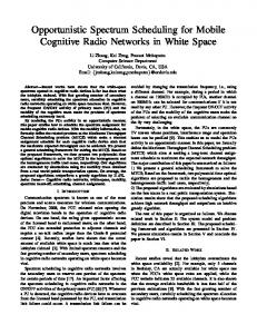Opportunistic Spectrum Scheduling for Mobile Cognitive Radio ...