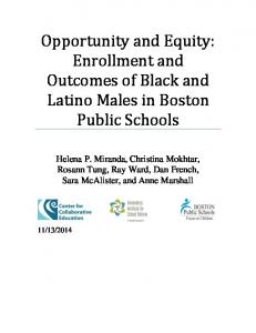 Opportunity and Equity: Enrollment and Outcomes of Black and Latino ...