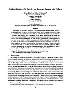 Optimal Control of a Two-Server Queueing System ... - Semantic Scholar
