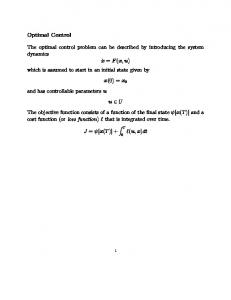 Optimal Control The optimal control problem can be described by