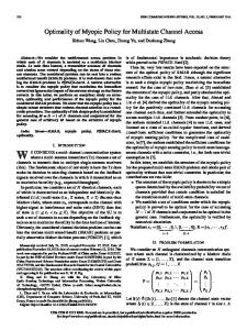 Optimality of Myopic Policy for Multistate Channel Access - IEEE Xplore