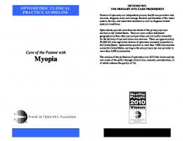 Optometric Clinical Practice Guideline: Care of the patient with myopia.