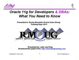 Oracle 11g for Developers & DBAs: What You Need to Know