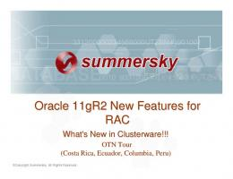 Oracle 11gR2 New Features for RAC - Ecuador Oracle Users Group