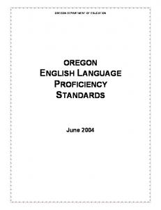 OREGON ENGLISH LANGUAGE PROFICIENCY STANDARDS