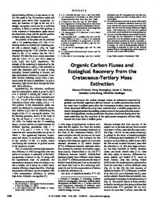 Organic Carbon Fluxes and Ecological Recovery from the Cretaceous ...