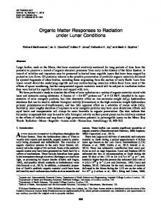 Organic Matter Responses to Radiation under Lunar Conditions