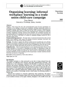 Organising learning: informal workplace learning in ... - IngentaConnect