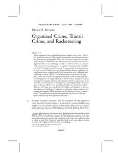 Organized Crime, Transit Crime, and Racketeering