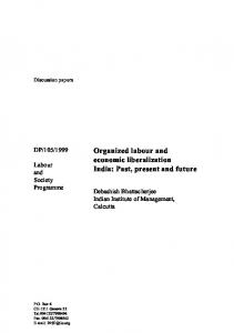 Organized labour and economic liberalization India: Past, present and ...