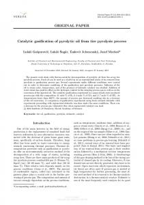 ORIGINAL PAPER Catalytic gasification of pyrolytic oil from tire