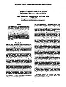 ORPHEUS: Mental Simulation as Support for Decision-Making in a ...