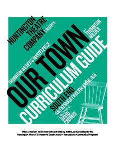 Our Town Curriculum Guide - Huntington Theatre Company