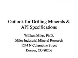 Outlook for Drilling Minerals & API Specifications - Industrial Minerals