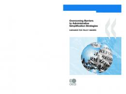 Overcoming Barriers to Administrative Simplification ... - OECD