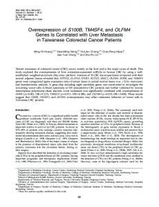Overexpression of S100B, TM4SF4, and OLFM4 Genes Is Correlated ...