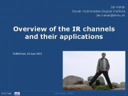Overview of the IR channels and their applications - EUMeTrain