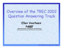 Overview of the TREC 2002 Q uestion A nswering Track