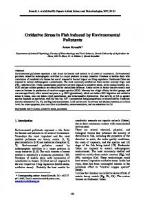 Oxidative Stress in Fish induced by Environmental ...