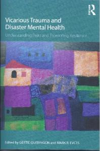 Page 1 Vicarious Trauma and Disaster Mental Health Understanding ...
