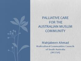 palliative care for the australian muslim community - Palliative Care SA