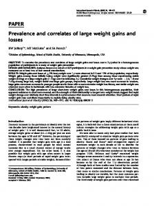 PAPER Prevalence and correlates of large weight gains and losses