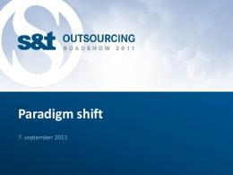 Paradigm shift - S&T