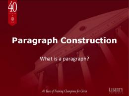 Paragraph Construction - Liberty University