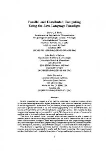 Parallel and Distributed Computing Using the Java Language Paradigm