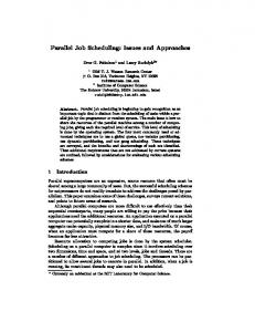 Parallel Job Scheduling: Issues and Approaches Dror G. Feitelsone ...