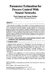 Parameter Estimation for Process Control With Neural Networks - Core