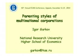 Parenting styles of multinational corporations