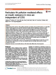 Particulate Air pollution mediated effects on insulin resistance in mice ...