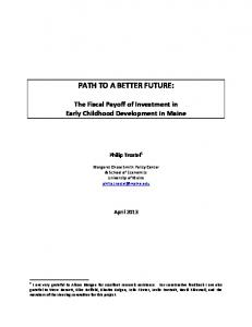PATH TO A BETTER FUTURE: The Fiscal Payoff of Investment in ...
