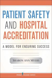 Patient Safety and Hospital Accreditation - Springer Publishing ...