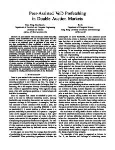 Peer-Assisted VoD Prefetching in Double Auction ... - Semantic Scholar