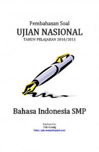 Pembahasan UN Bahasa Indonesia 2011 - WordPress.com