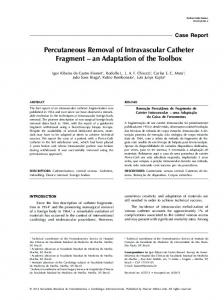Percutaneous removal of intravascular catheter fragment: an ...