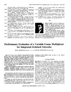 Performance Evaluation of a Variable Frame Multiplexer ... - IEEE Xplore