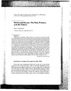 Peritoneal Access: The Past, Present, and the Future