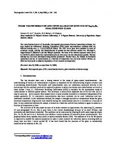 PHASE TRANSFORMATION AND CRYSTALLIZATION KINETICS OF