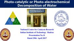 Photo-catalytic or Photo-electrochemical