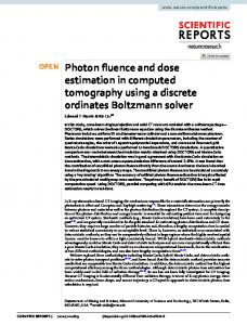 Photon fluence and dose estimation in computed ... - Naturewww.researchgate.net › publication › fulltext › Photon-fl