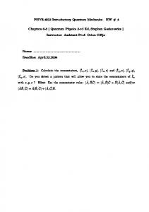 PHYS-4023 Introductory Quantum Mechanics HW # 4 Chapters 6-8 ...