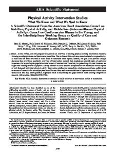Physical Activity Intervention Studies. What We Know and What We ...