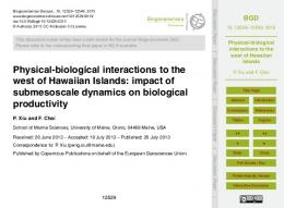 Physical-biological interactions to the west of Hawaiian Islands